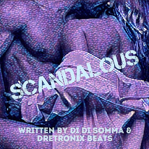 Scandalous by DiDs Music