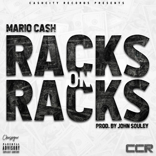 Racks On Racks by Mario Cash
