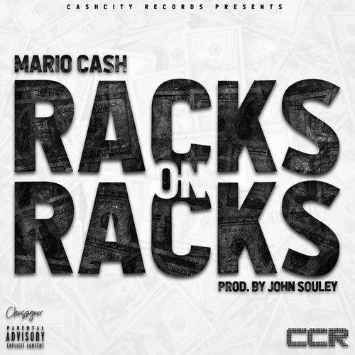 Racks On Racks by Mario Cash