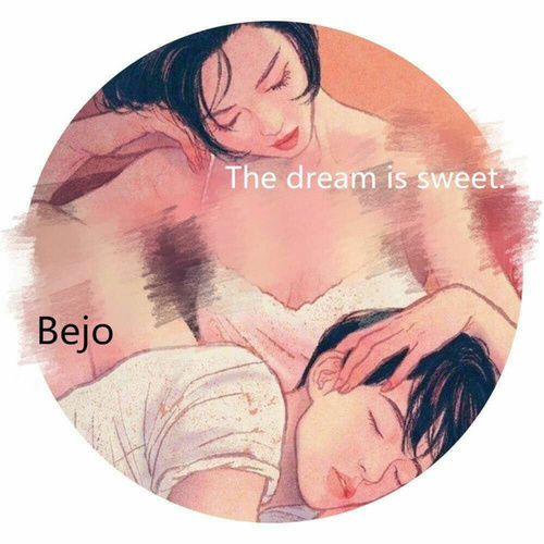 The Dream is Sweet. de Bejo