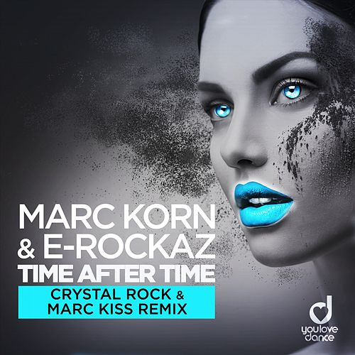 Time After Time (Crystal Rock & Marc Kiss Remix) de Marc Korn