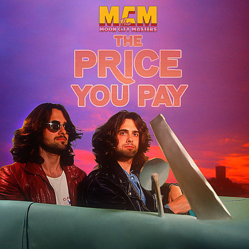 The Price You Pay by The Moon City Masters