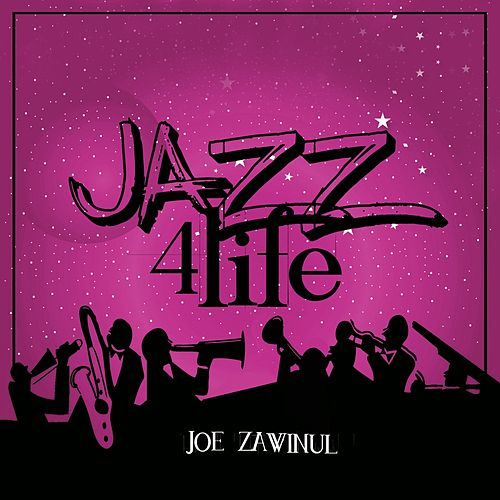 Jazz 4 Life di Joe Zawinul