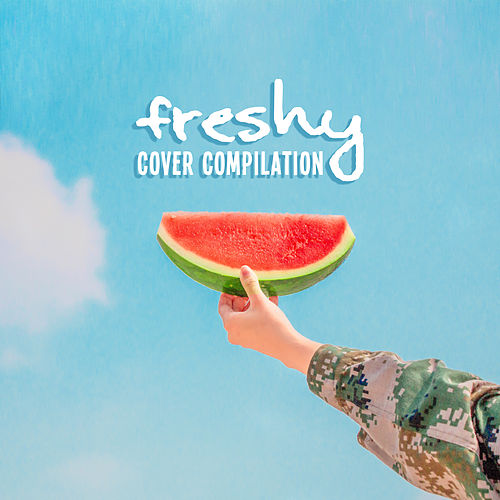 Freshy Cover Compilation: 2019 Instrumental Covers of Popular & Classic Melodies Played on Piano, Guitar & Violin von Peaceful Piano, Relaxing Piano Music, Relaxation Big Band