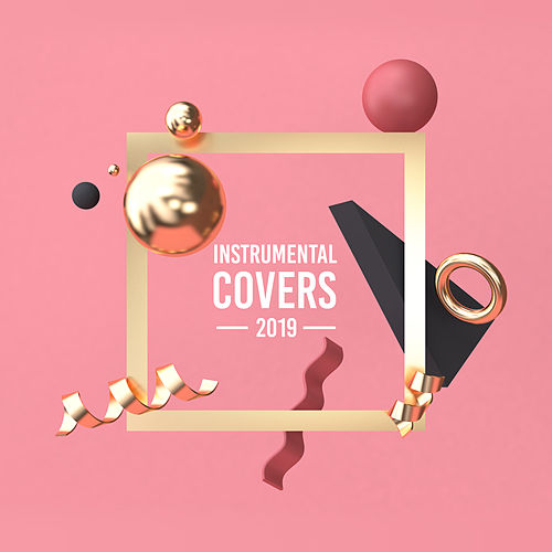 Instrumental Covers 2019 – Relaxing Sounds to Rest, Famous Songs, Deep Relaxation, Ambient Music de Music for Quiet Moments Piano Love Songs