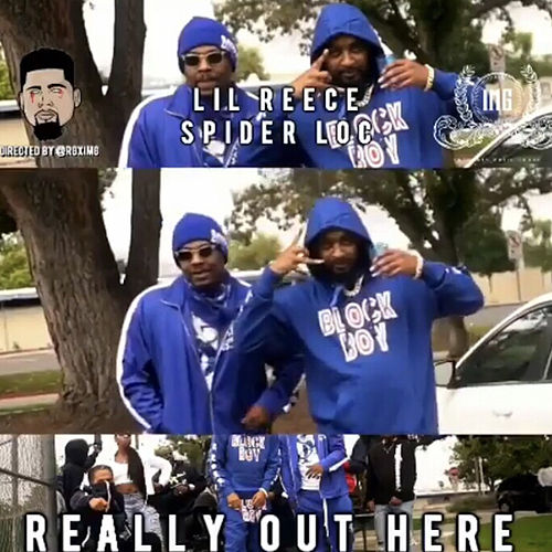 Really out Here by Lil Reece