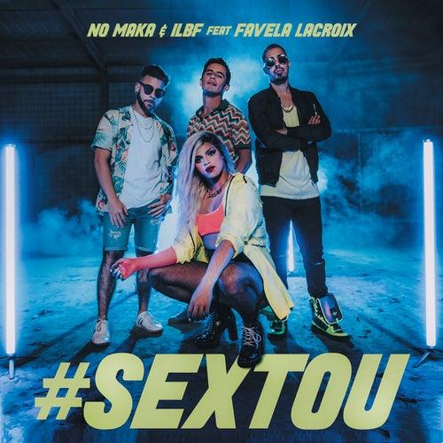 #Sextou by No Maka