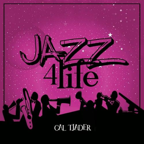 Jazz 4 Life de Cal Tjader