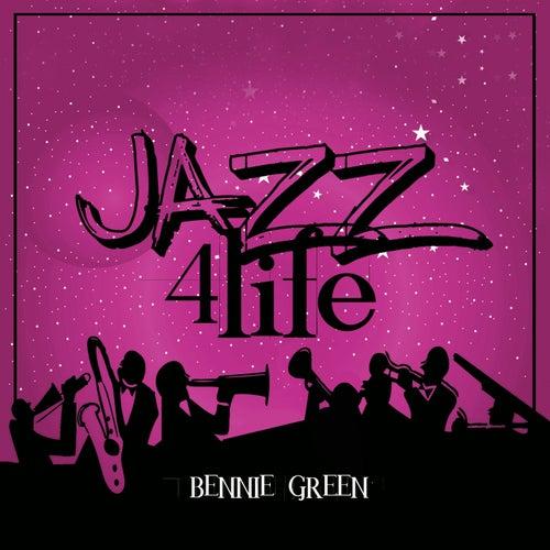 Jazz 4 Life by Bennie Green