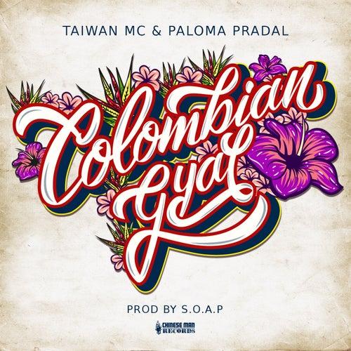 Colombian Gyal von Taiwan Mc
