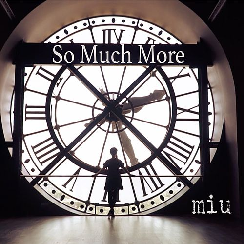 So Much More de Miu