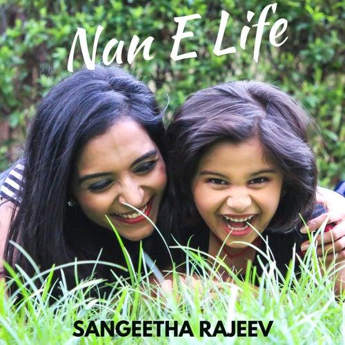 Nan E Life de Sangeetha Rajeev