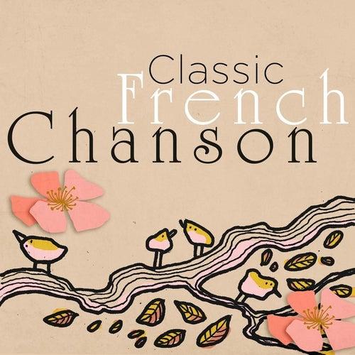Classic French Chanson de Various Artists