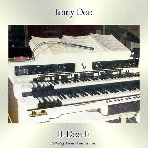 Hi-Dee-Fi (Analog Source Remaster 2019) by Lenny Dee