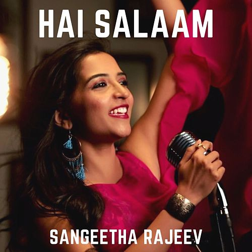 Hai Salaam de Sangeetha Rajeev