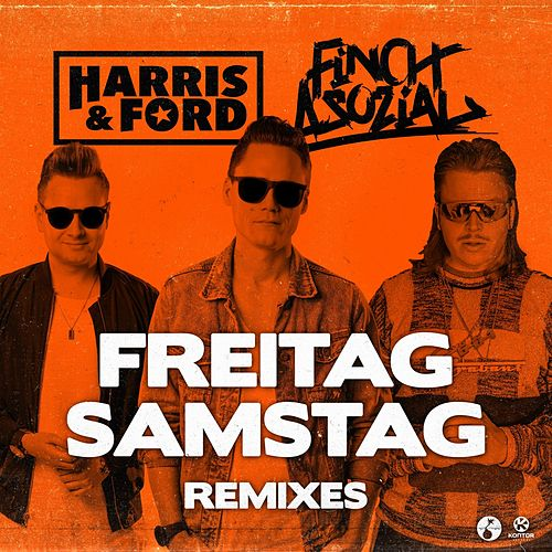 Freitag, Samstag (Remixes) von Harris