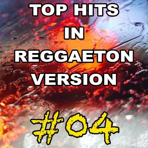 Top Hits in Reggaeton Version, Vol. 4 von Reggaeboot