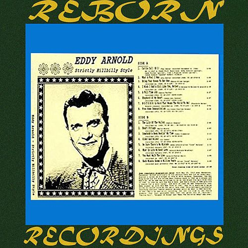 Strictly Hillbilly Style (HD Remastered) de Eddy Arnold