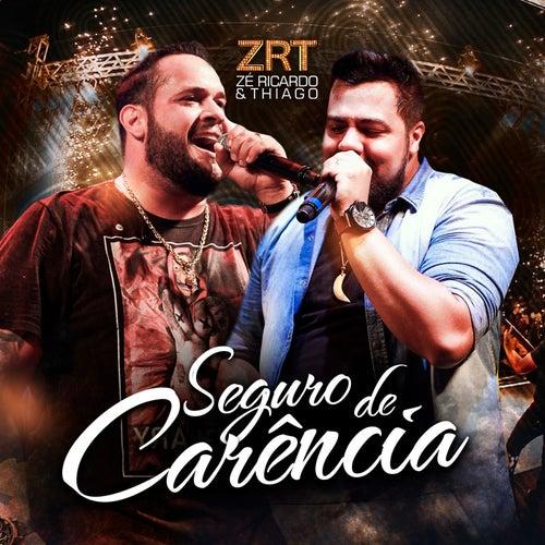Seguro de Carência (Ao Vivo) de Zé Ricardo & Thiago