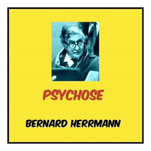 Psychose von Bernard Herrmann