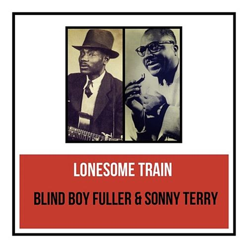 Lonesome Train by Blind Boy Fuller