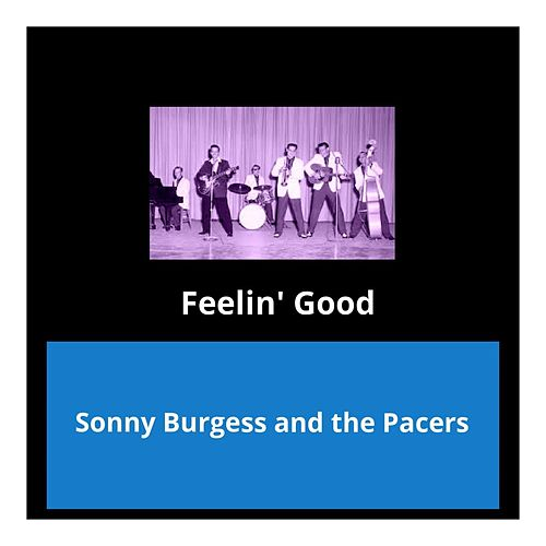 Feelin' Good by Sonny Burgess