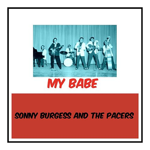 My Babe by Sonny Burgess