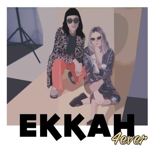 4Ever by Ekkah
