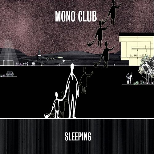 Sleeping de Monoclub