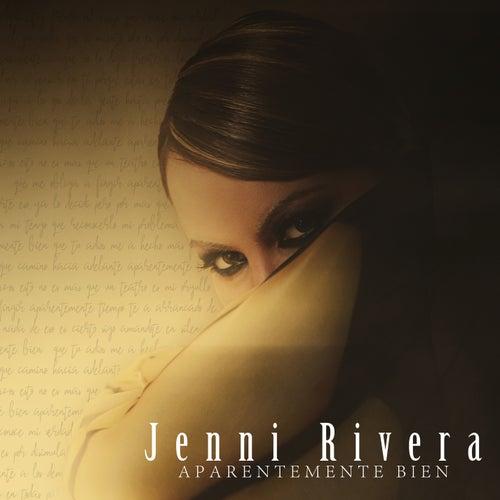 Aparentemente Bien by Jenni Rivera