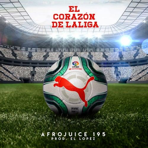 El Corazón de LaLiga by Afrojuice 195