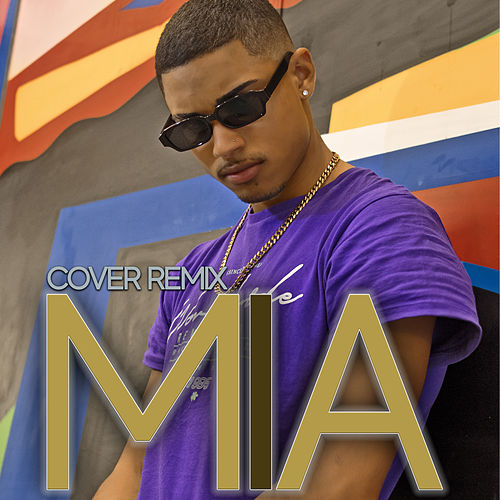 Mia (Cover Remix) by Mixael Woods