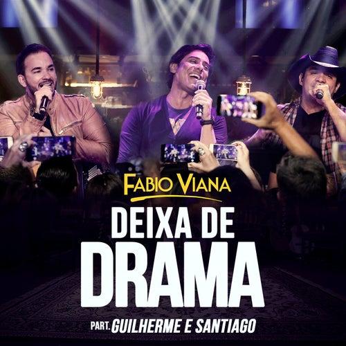 Deixa de Drama (Ao Vivo) de Fabio Viana