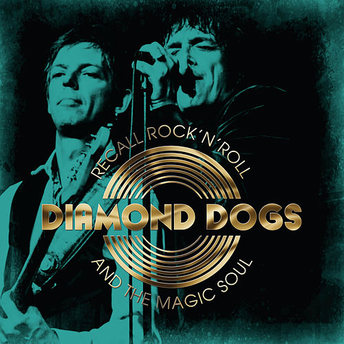 Recall Rock 'n' Roll and the Magic Soul de Diamond Dogs