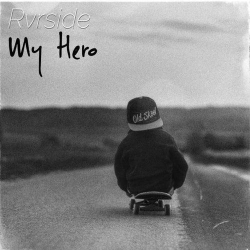 My Hero by Rvrside