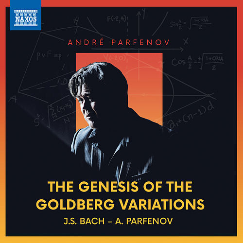 The Genesis of the Goldberg Variations von André Parfenov