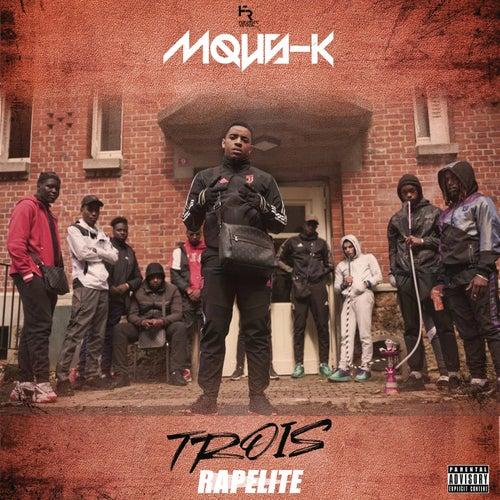 Trois (Freestyle Rapelite) de Mous-K