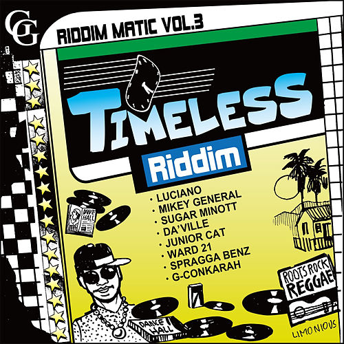 Riddim Matic Vol. 3 - Timeless Riddim de Various Artists