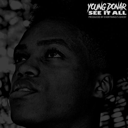 See It All by Young Donar
