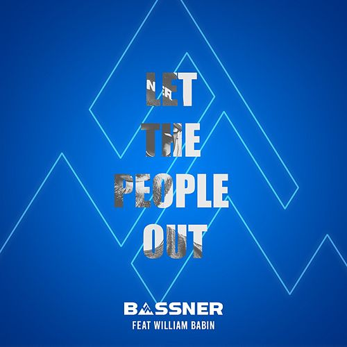 Let the People Out de Bassner