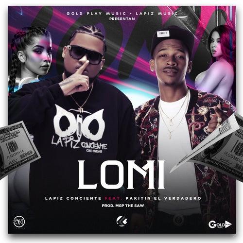 Lomi (feat. Pakitin El Verdadero) de Lapiz Conciente