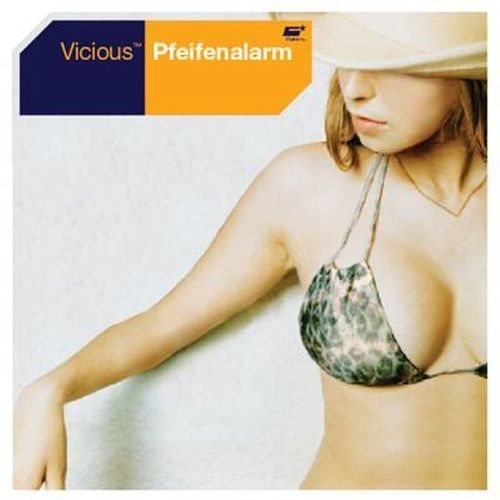 Pfeifenalarm by Vicious