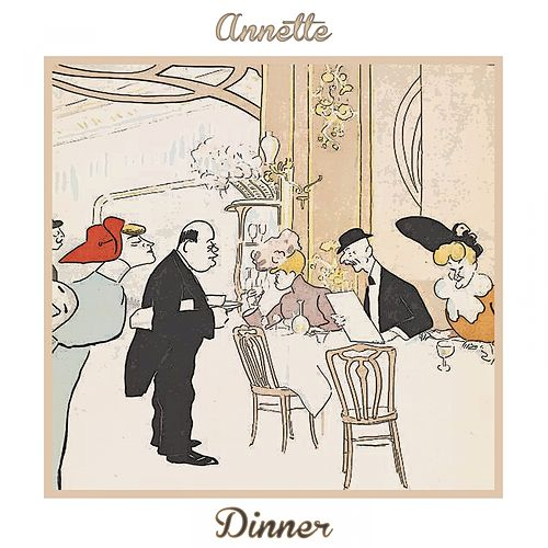 Dinner by Annette