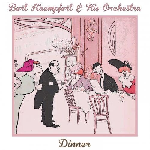 Dinner by Bert Kaempfert