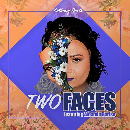 Two Faces (feat. Amanda Barise) by Anthony Davis