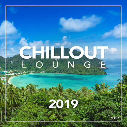 Chillout Lounge 2019 - EP by Chillout Lounge