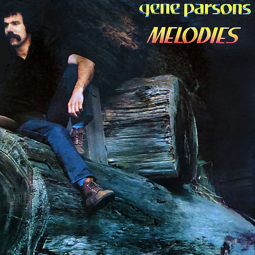 Melodies by Gene Parsons