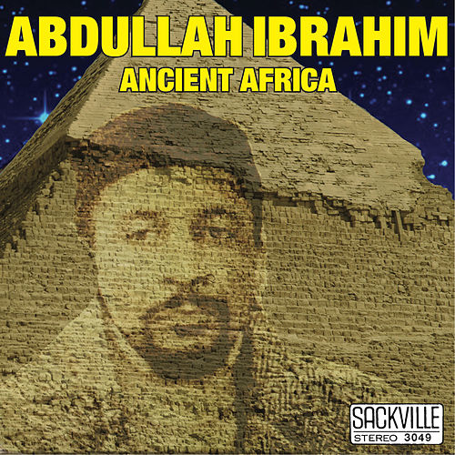 Ancient Africa by Abdullah Ibrahim