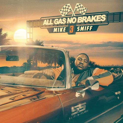 All Gas No Brakes (Vol. 3) de Mike Smiff