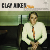 Tried & True by Clay Aiken